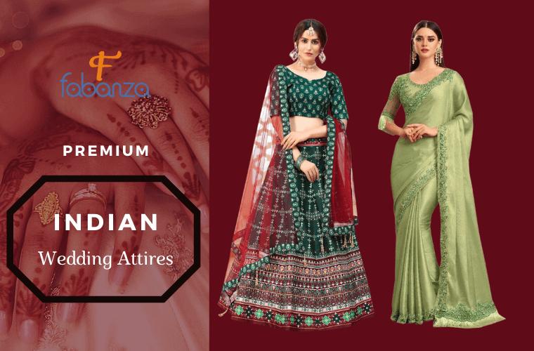 Indian Wedding Attires