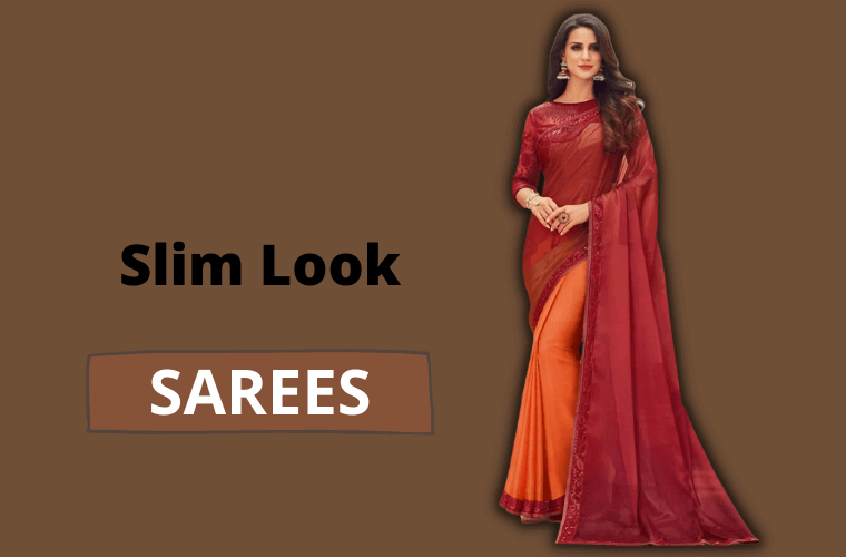 Types of Sarees to look slim